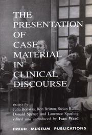 Cover of: The Presentation of Case Material in Clinical Discourse