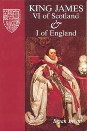 Cover of: King James VI of Scotland & I of England