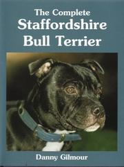 Cover of: The Complete Staffordshire Bull Terrier (Book of the Breed)