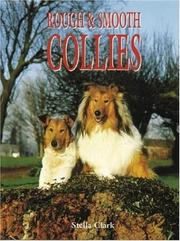 Cover of: ROUGH & SMOOTH COLLIES (Book of the Breed)
