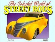 Cover of: Colorful World of Street Rods