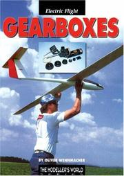 Cover of: Gearboxes for Electric Powered Model Aircraft (Modeller's World S.)