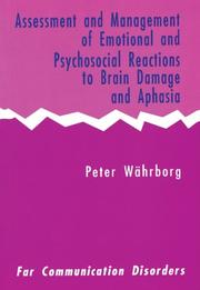 Cover of: Assessment and Management of Emotional and Psychosocial Reactions to Brain Damage and Aphasia