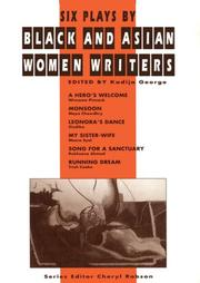 Cover of: Six plays by black and Asian women writers