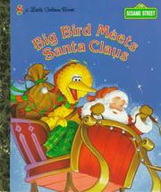 Cover of: Big Bird meets Santa Claus
