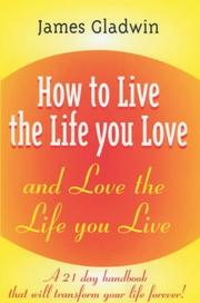 Cover of: How to Live the Life You Love