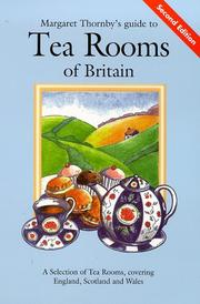 Cover of: Margaret Thornby's Guide to the Tea Rooms of Britain