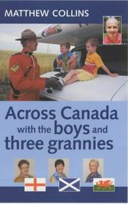 Cover of: Across Canada with the Boys and Three Grannies