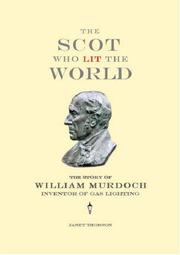 Cover of: The Scot Who Lit the World