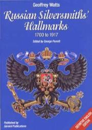 Cover of: Russian Silversmiths' Hallmarks 1700 to 1917