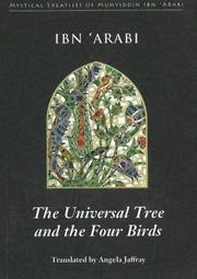 Cover of: The Universal Tree and the Four Birds (Mystical Treatises of Muhyiddin Ibn 'arabi)