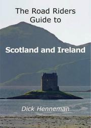 Cover of: The Road Riders Guide to Scotland and Ireland