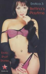 Cover of: Bettina's Playtime (Erotica)
