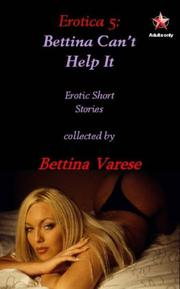 Cover of: Bettina Can't Help It (Erotica)