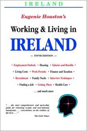Cover of: Working and Living in Ireland | Eugenie Houston