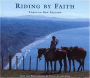 Cover of: Riding By Faith Through New Zealand | Tracey Elliot-Reep
