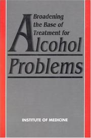 Cover of: Broadening the base of treatment for alcohol problems