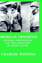 Cover of: American Deserter. General Eisenhower a | Charles Whiting