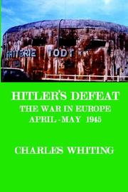 Cover of: Hitler's Defeat. the War in Europe, Apr