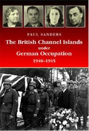 Cover of: The British Channel Islands Under German Occupation 1940-45