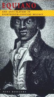 Cover of: Equiano and Anti-Slavery in 18th Century Belfast (Belfast Society publications)