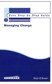 Cover of: The Easy Step by Step to Managing Change