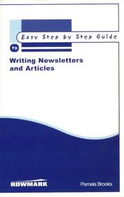 Cover of: The Easy Step by Step Guide to Writing Newsletters and Articles