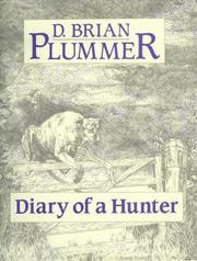 Diary of a hunter by David Brian Plummer