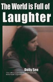 Cover of: The World Is Full Of Laughter (Memoir on Mental Distress)