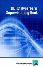 Cover of: Ddrc Hyperbaric Supervisors Logbook