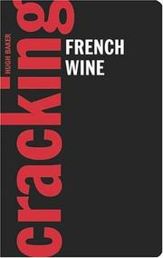 Cover of: Cracking French Wine