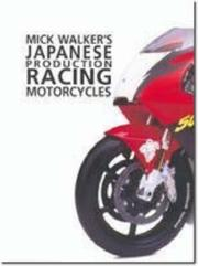 Cover of: Mick Walker's Japanese Production (Redline Motorcycles)