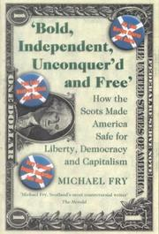 Cover of: Bold, independent, unconquer