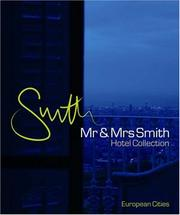 Cover of: Mr and Mrs Smith Hotel Collection European Cities (Mr & Mrs Smith Collection)