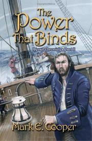 Cover of: The Power That Binds | Mark E. Cooper