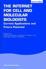 Cover of: The Internet for Cell and Molecular Biologists (Horizon Bioscience)