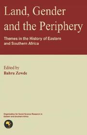 Cover of: Land, Gender, and the Periphery: Themes in the History of Eastern and Southern Africa