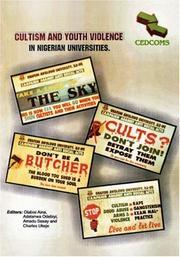 Cover of: Cultism and Youth Violence in Nigerian Universities