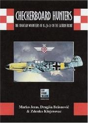 Cover of: Checkerboard Hunters- The Croatian Volunteers of 15./JG 52 on the Eastern Front