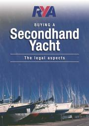 Cover of: RYA Buying a Second-Hand Yacht (Royal Yacht Association)