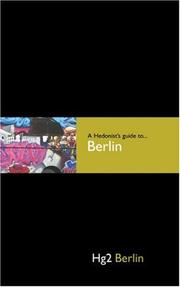Cover of: A Hedonist's Guide to Berlin