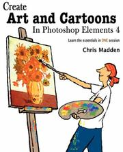 Cover of: Create Art and Cartoons in Photoshop Elements 4