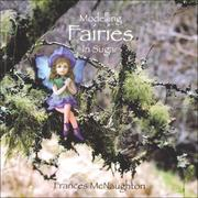 Cover of: Modelling Fairies in Sugar | Frances Mcnaughton