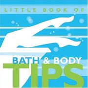 Cover of: Little Book of Bath & Body Tips
