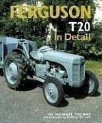 Cover of: Ferguson TE20 In Detail | Michael Thorne