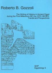 Cover of: The Writing of History in Ancient Egypt During the First Millennium BC (CA. 1070-180 BC): Trends and Perspectives (GHP Egyptology 5)