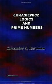 Cover of: Lukasiewicz's Logics And Prime Numbers