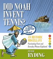 Cover of: Well I Never Knew That! Did Noah Invent Tennis? (Well I Never Knew That 1)