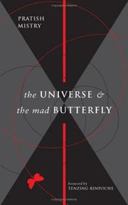 Cover of: The Universe and the Mad Butterfly