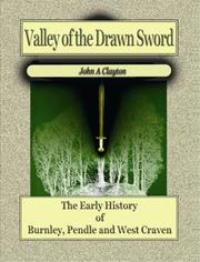 Cover of: Valley of the Drawn Sword - The Early History of Burnley, Pendle and West Craven